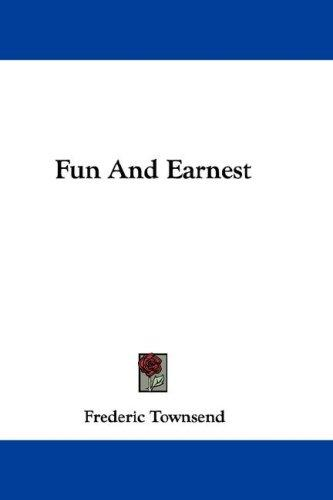 Fun And Earnest