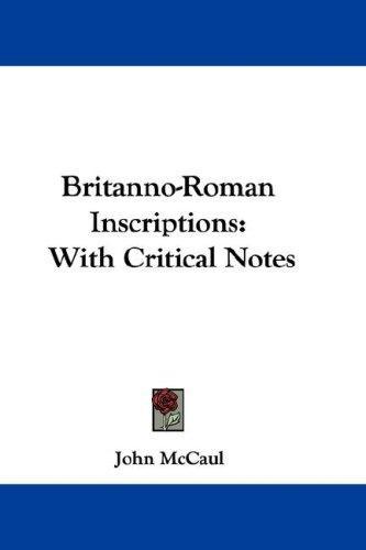 Britanno-Roman Inscriptions