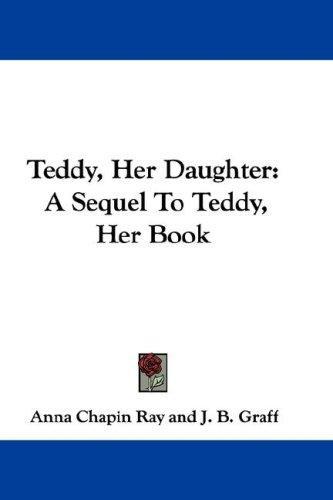 Teddy, Her Daughter
