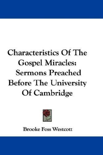 Characteristics Of The Gospel Miracles