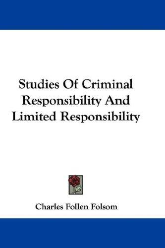 Studies Of Criminal Responsibility And Limited Responsibility