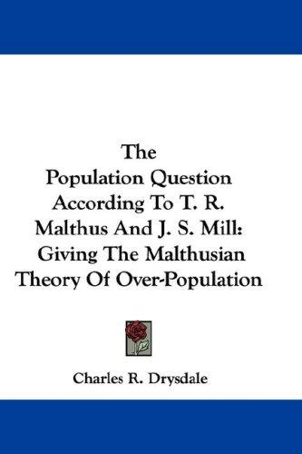 Download The Population Question According To T. R. Malthus And J. S. Mill