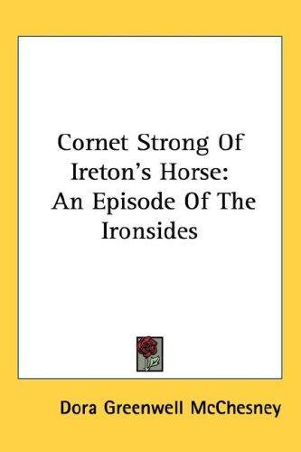 Cornet Strong Of Ireton's Horse