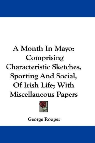 A Month In Mayo