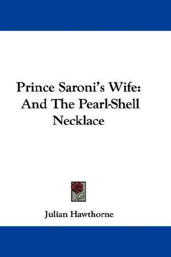 Prince Saroni's Wife