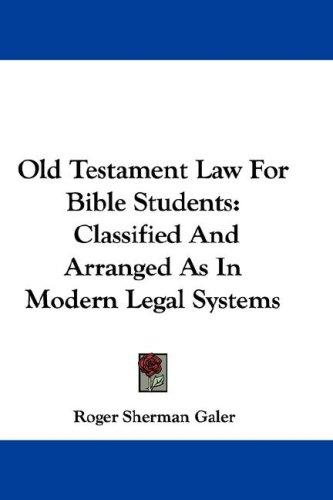 Old Testament Law For Bible Students
