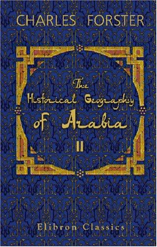 Download The Historical Geography of Arabia