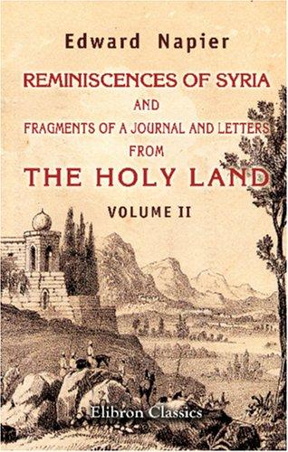 Download Reminiscences of Syria, and Fragments of a Journal and Letters from the Holy Land