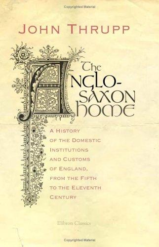 The Anglo-Saxon Home