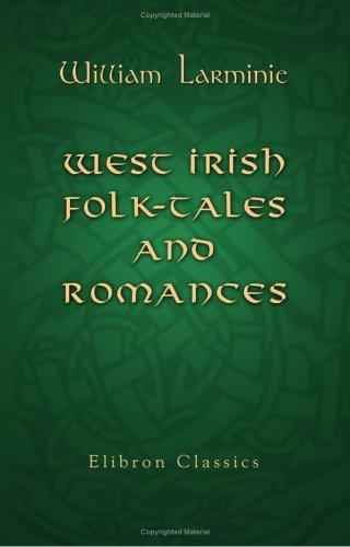Download West Irish Folk-tales and Romances