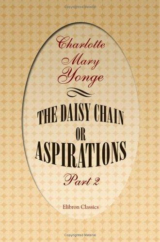 Download The Daisy Chain; or Aspirations