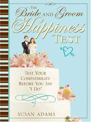 The Bride and Groom Happiness Test