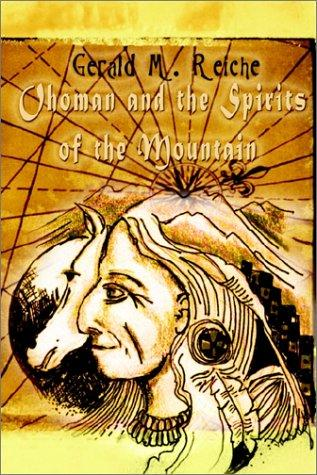 Ohoman and the Spirits of the Mountain