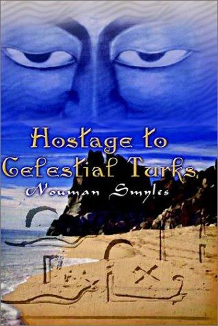 Download Hostage to Celestial Turks