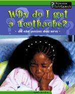 Download Why Do I Get a Toothache?