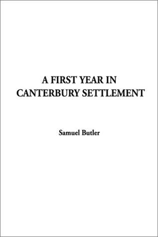 Download A First Year in Canterbury Settlement
