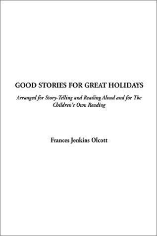 Download Good Stories for Great Holidays