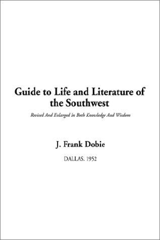 Download Guide to Life and Literature of the Southwest