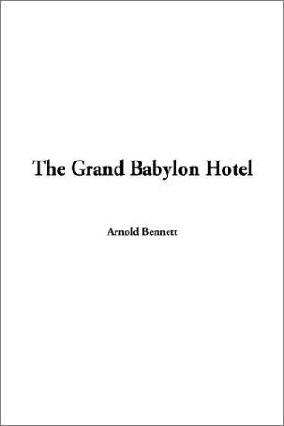 Download The Grand Babylon Hotel