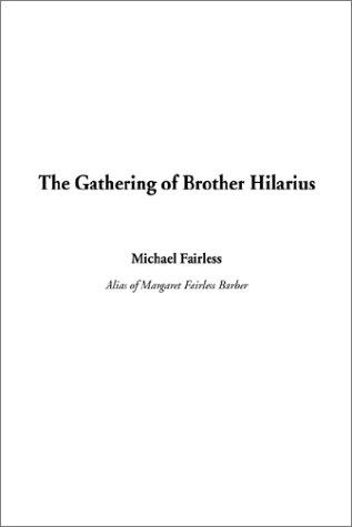 Download The Gathering of Brother Hilarius