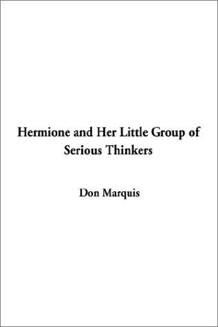 Download Hermione and Her Little Group of Serious Thinkers