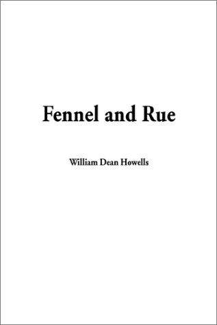 Download Fennel and Rue