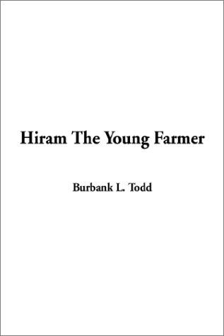 Hiram the Young Farmer