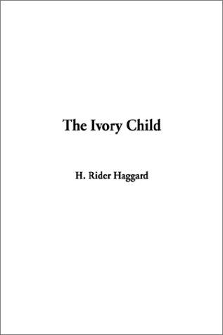 Download The Ivory Child