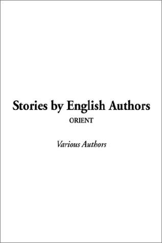 Download Stories by English Authors, Orient