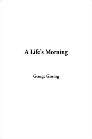 A Life's Morning