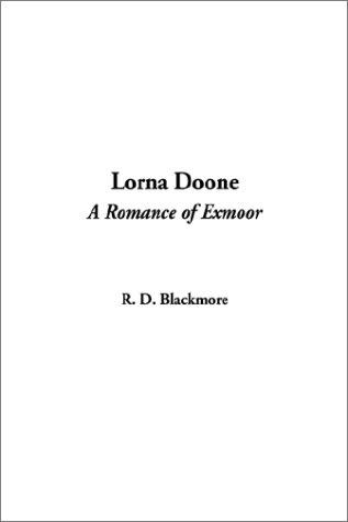 Download Lorna Doone, a Romance of Exmoor