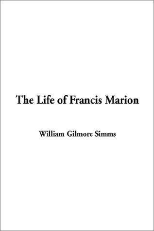 Download The Life of Francis Marion