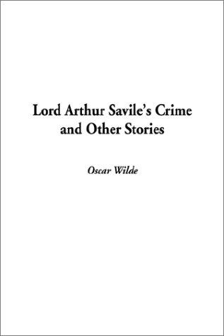 Download Lord Arthur Savile's Crime and Other Stories