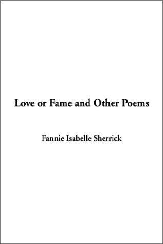 Download Love or Fame and Other Poems