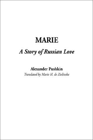 Download Marie, a Story of Russian Love