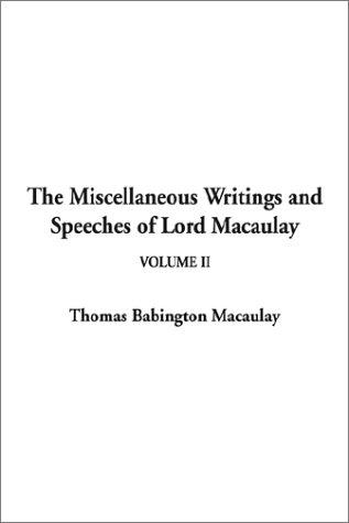 Download The Miscellaneous Writings and Speeches of Lord Macaulay