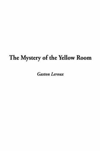 Download The Mystery of the Yellow Room