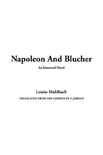 Napoleon and Blucher