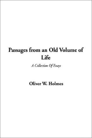 Passages from an Old Volume of Life