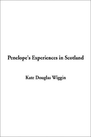 Download Penelope's Experiences in Scotland
