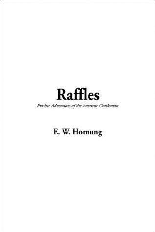 Download Raffles, Further Adventures of the Amateur Cracksman