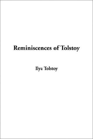 Download Reminiscences of Tolstoy