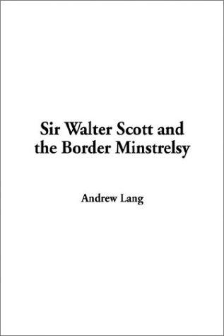 Download Sir Walter Scott and the Border Minstrelsy
