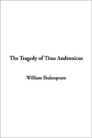Download The Tragedy of Titus Andronicus