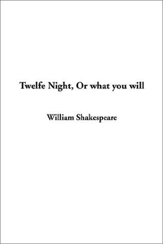 Download Twelfe Night, or What You Will