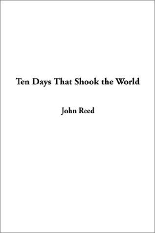 Download Ten Days That Shook the World