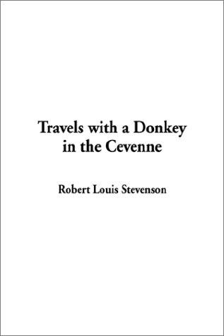 Travels With a Donkey in the Cevenne