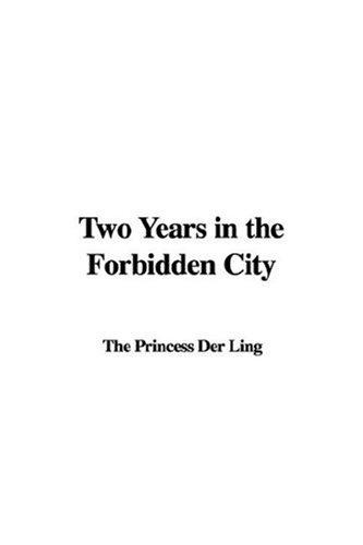 Download Two Years in the Forbidden City