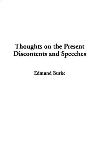 Thoughts on the Present Discontents and Speeches