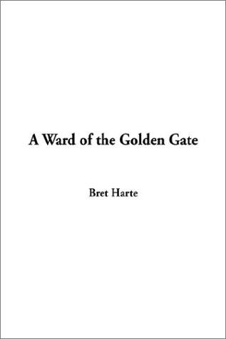 Download A Ward of the Golden Gate
